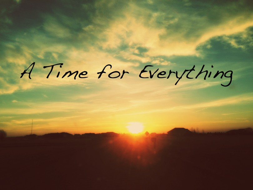 Ecclesiastes 3:1-15, A Time for Everything