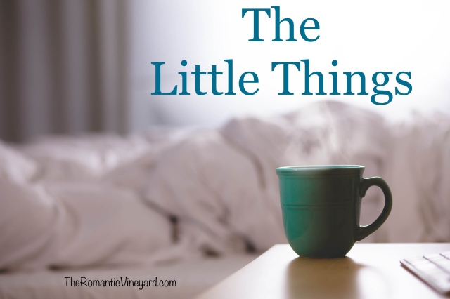 What little things makes your spouse feel loved and cherished? If you don't know, do all you can to find out. It's often the little things that mean the most.