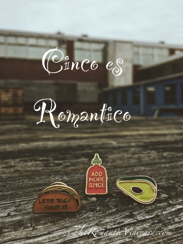 Cinco de Mayo can be Romantic--here's how.