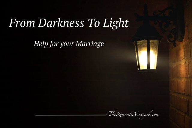Bringing light to the dark places of your marriage in need of change.