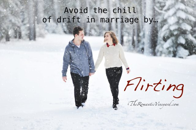 Avoid the drift in marriage by flirting with your spouse. Here are some ways to get started.