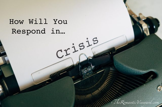 How will you respond in crisis? The choice is yours.